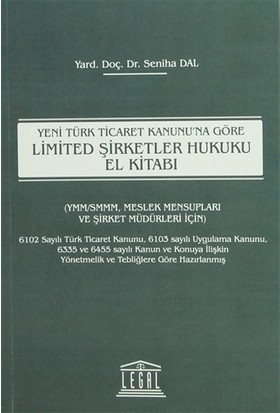 Yeni Türk Ticaret Kanunu'na Göre Limited Şirketler Hukuku El Kitabı