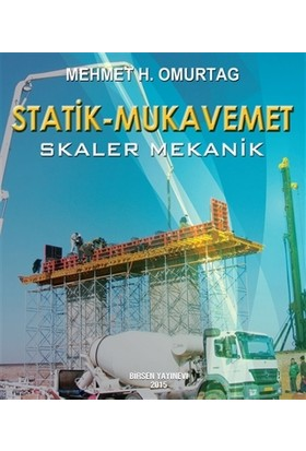 Statik - Mukavemet (Skaler Mekanik) - Mehmet H. Omurtag
