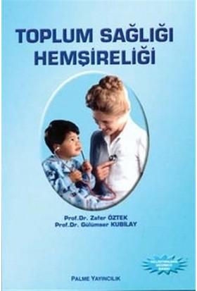 Toplum Sağlığı Hemşireliği