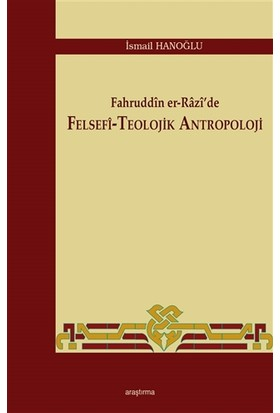 Fahruddin er-Razi'de Felsefi -Teolojik Antropoloji