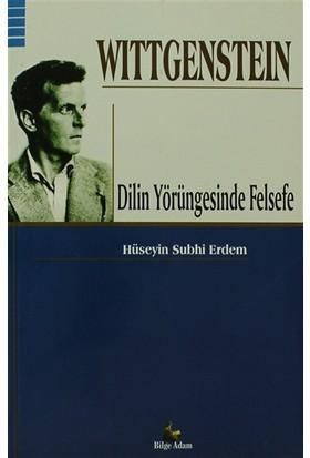 Wittgenstein - Dilin Yörüngesinde Felsefe