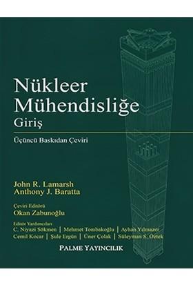 Nükleer Mühendisliğe Giriş