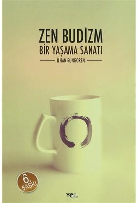 Zen Budizm Bir Yaşama Sanatı
