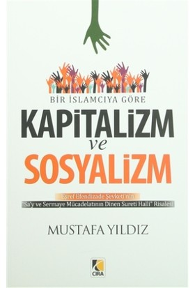 Bir İslamcıya Göre Kapitalizm ve Sosyalizm