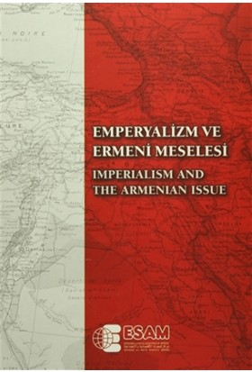 Emperyalizm ve Ermeni Meselesi / Imperialism And The Armenian Issue