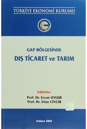 Gap Bölgesinde Dış Ticaret ve Tarım