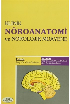Klinik Nöroanatomi Ve Nörolojik Muayene - Atilla Özcan Özdemir