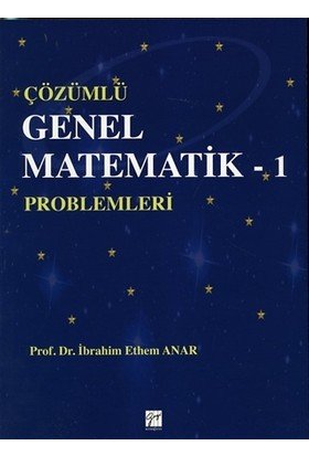 Çözümlü Genel Matematik - 1 Problemleri