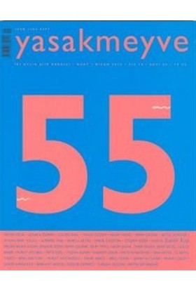 Yasakmeyve Sayı: 55 İki Aylık Şiir Dergisi