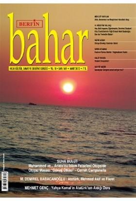 Berfin Bahar Aylık Kültür, Sanat ve Edebiyat Dergisi Sayı : 169