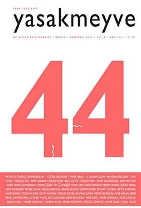 Yasakmeyve Sayı: 44 İki Aylık Şiir Dergisi