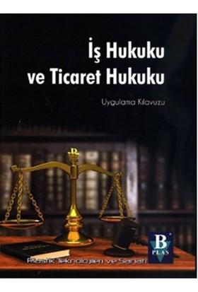İş Hukuku ve Ticaret Hukuku