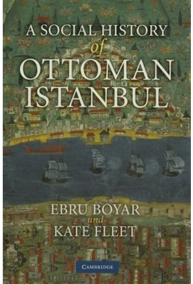 A Social History of Ottoman Istanbul