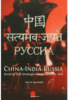 China - India - Russia