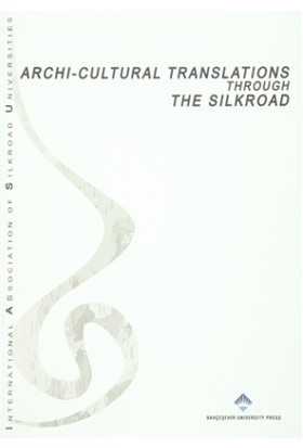 Archi Cultural Translations Through The Silkroad