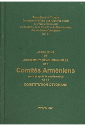 Aspirations Et Agissements Revolutionnaires Des Comites Armeniens Avant Et Apres La Proclamation De La Constitution Ottomane