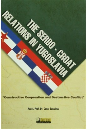 The Serbo Croat Relations in Yugoslavia