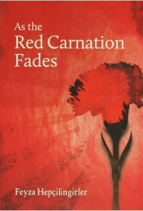 As the Red Carnation Fades