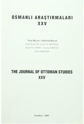 Osmanlı Araştırmaları - The Journal of Ottoman Studies Sayı: 25