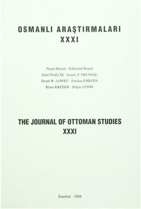 Osmanlı Araştırmaları - The Journal of Ottoman Studies Sayı: 31