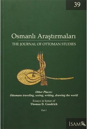 Osmanlı Araştırmaları - The Journal of Ottoman Studies Sayı: 39