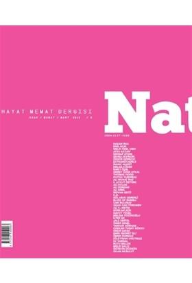 Natama Hayat Memat Dergisi Sayı: 9 Ocak - Şubat - Mart 2015