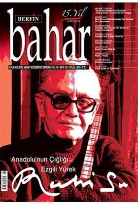 Berfin Bahar Aylık Kültür, Sanat ve Edebiyat Dergisi Sayı : 151