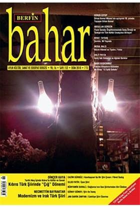 Berfin Bahar Aylık Kültür, Sanat ve Edebiyat Dergisi Sayı : 152