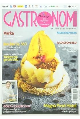 Gastronomi Dergisi Sayı: 116 Şubat - Mart 2015