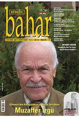 Berfin Bahar Aylık Kültür, Sanat ve Edebiyat Dergisi Sayı : 146