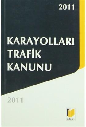 Karayolları Trafik Kanunu 2011