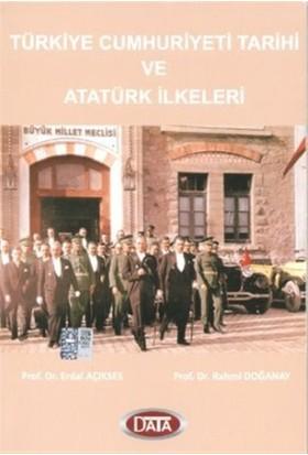 Türkiye Cumhutiyeti Tarihi ve Atatürk İlkeleri
