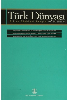 Türk Dünyası Dil ve Edebiyat Dergisi Sayı: 30 - Güz 2010