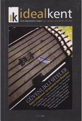 İdeal Kent - Kent Araştırmaları Dergisi Sayı: 6