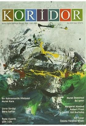 Koridor Kültür Sanat Edebiyat Dergisi Sayı: 12