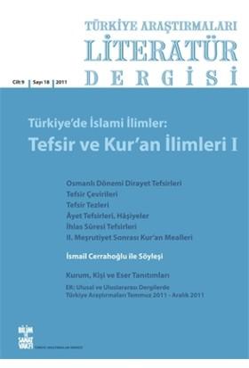 Türkiye Araştırmaları Literatür Dergisi Cilt 9 Sayı: 18