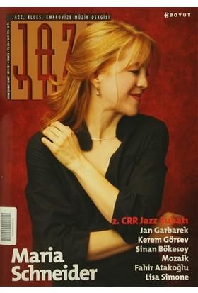 Jazz Blues Emprovize Müzik Dergisi Sayı: 77 / Ocak - Şubat - Mart 2015