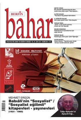 Berfin Bahar Aylık Kültür, Sanat ve Edebiyat Dergisi Sayı : 201