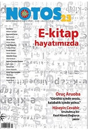 Notos Öykü İki Aylık Edebiyat Dergisi Sayı : 23