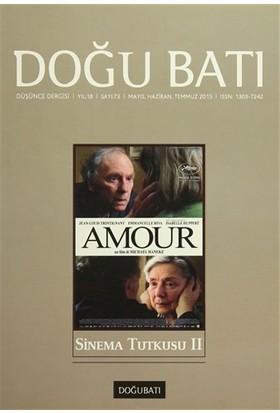 Doğu Batı Düşünce Dergisi Sayı : 73 Sinema Tutkusu 2