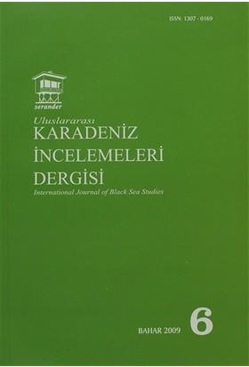 Uluslararası Karadeniz İncelemeleri Dergisi / İnternational Journal of Black Sea Studies Sayı: 6
