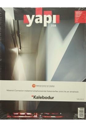 Yapı Dergisi Sayı : 358 / Mimarlık Tasarım Kültür Sanat Eylül 2011