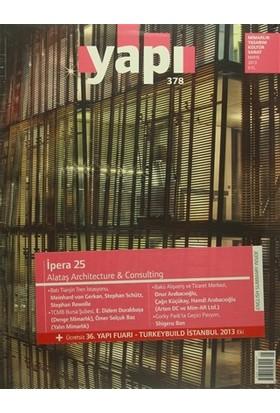 Yapı Dergisi Sayı: 378 Mimarlık Tasarım Kültür Sanat Mayıs 2013
