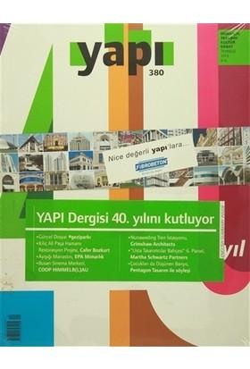 Yapı Dergisi Sayı : 380 / Mimarlık Tasarım Kültür Sanat Temmuz 2013