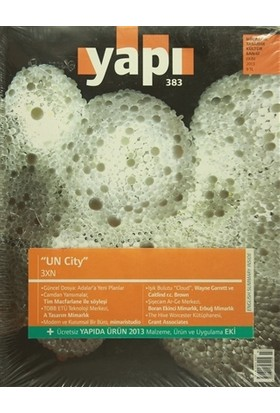 Yapı Dergisi Sayı : 383 / Mimarlık Tasarım Kültür Sanat Ekim 2013