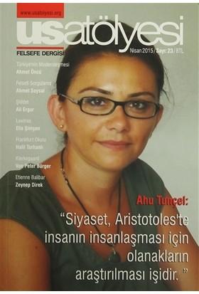 Usatölyesi Felsefe Dergisi Sayı : 23 Nisan 2015