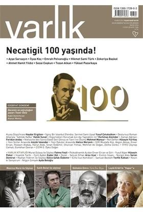Varlık Aylık Edebiyat ve Kültür Dergisi Sayı : 1304 - Mayıs 2016