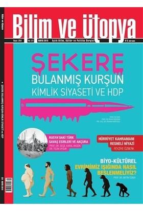 Bilim ve Ütopya Dergisi Sayı: 251 - Mayıs 2015