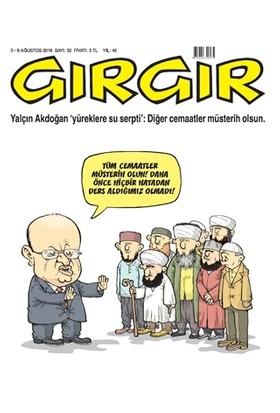 Gırgır Dergisi 3 - 9 Ağustos 2016 Sayı: 32