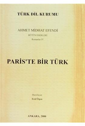 Paris'te Bir Türk - Ahmet Mithat Efendi